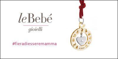LeBebè: #fieradiesseremamma