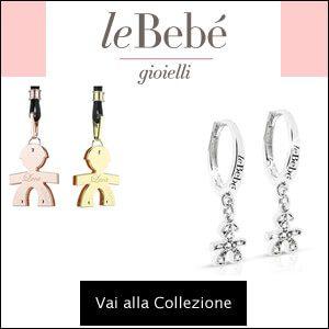 Gioielli Le Bebè: Anelli, Orecchini, Collane