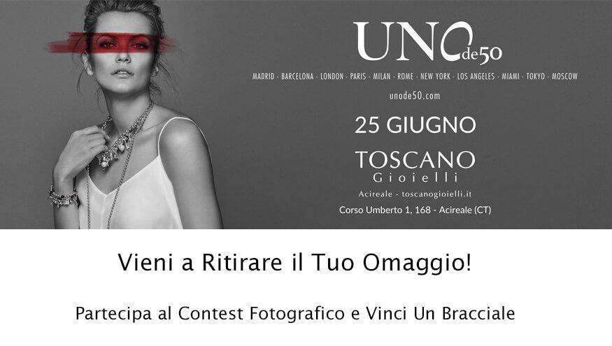 EventoUnode50: Partecipa al Contest di foto e puoi Vincere un Bracciale Unode50