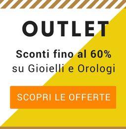 Outlet di Gioielli e Orologi – Sconti fino al 60